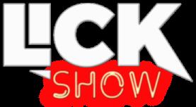 Lick Show