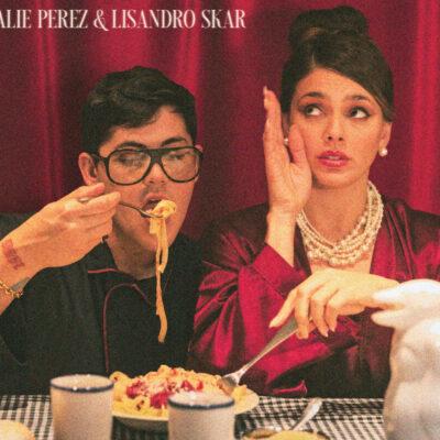 Natalie Pérez lanzó «Espaguetis» junto a Lisandro Skar. Mira el video:
